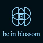 BE IN BLOSSOM®