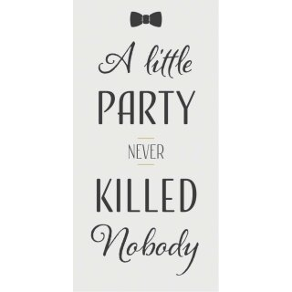 IB Laursen ApS -Magnet A little party never killed nobody